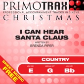 I Can Hear Santa Claus (Country Christmas Primotrax) [Performance Tracks] - EP