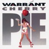 Cherry Pie (Expanded Edition), Warrant