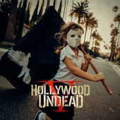 California Dreaming - Hollywood Undead