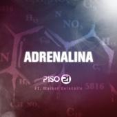 Adrenalina (feat. Maikel Delacalle) - Piso 21