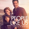 People Like Us Original Motion Picture Soundtrack