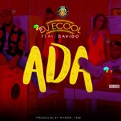 Ada (feat. Davido) - DJ Ecool