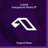 Intergalactic Plastic - EP