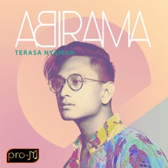 Download Lagu Abirama – Terasa Nyaman MP3