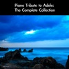 Piano Tribute to Adele: The Complete Collection, daigoro789