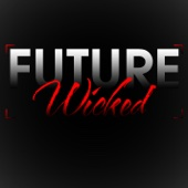 Future Wicked - Sound Nation