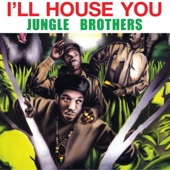Jungle Brothers - I'll House You (Club Mix) artwork