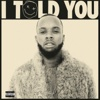 Tory Lanez - I Told You  artwork