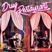 Drug Restaurant - EP