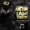 I Ain't Trip'n (feat. Timbaland, BK Brasco & A.D.) - Single, Factor