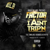 I Ain't Trip'n (feat. Timbaland, BK Brasco & A.D.) - Single