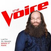 Make It Rain (The Voice Performance) - Laith Al-Saadi Cover Art