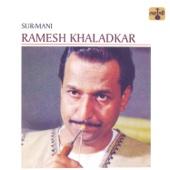 Sur-Mani Ramesh Khaladkar