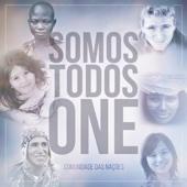 Comunidade das Nações - Somos Todos One  arte
