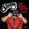 Like Michael Jackson (Remixes) - EP, Savage