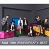 52. AAA 10th ANNIVERSARY BEST - AAA