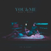 [Download] You & Me (feat. G-Eazy) MP3
