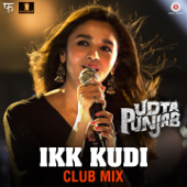 [Download] Ikk Kudi (Club Mix) [From
