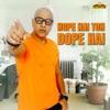 Hope Hai Toh Dope Hai