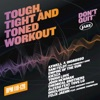 Body by Jake: Tough, Tight and Toned Workout (BPM 118-128)