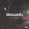 Housewives feat Ab Soul Remix Single