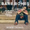 Bare Bones: I'm Not Lonely If You're Reading This Book (Unabridged) - Bobby Bones