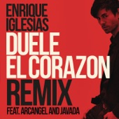 DUELE EL CORAZON (Remix) [feat. Arcángel & Javada] - Single