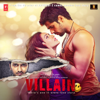 Ek Villain (Original Motion Picture Soundtrack)