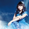 Xenotopia【通常盤】 - EP