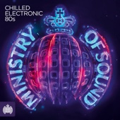 Various Artists - Chilled Electronic 80s - Ministry of Sound artwork