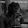 Ain't Nothin New (feat. Nipsey Hussle & Ne-Yo) - Single, Jadakiss