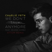 [Download] We Don't Talk Anymore (feat. Selena Gomez) [Attom Remix] MP3
