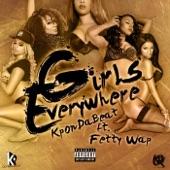Girls Everywhere (feat. Fetty Wap) - Single