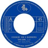 Cookin' On 3 Burners - This Girl (feat. Kylie Auldist) artwork