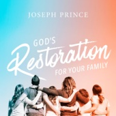 God's Restoration for Your Family​