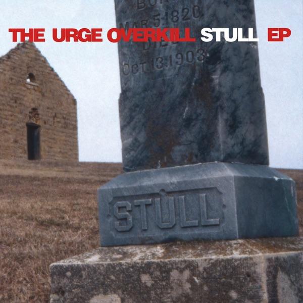 Stull - EP Urge Overkill CD cover
