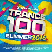 Trance 100 - Summer 2016 - Various Artists