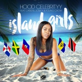 Hood Celebrityy - Island Girls (feat. Cardi B, Josh X & Young Chow) artwork
