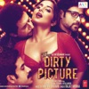 The Dirty Picture (Original Motion Picture Soundtrack) - EP