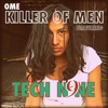 Killer of Men (feat. Tech N9ne) - Single, OME