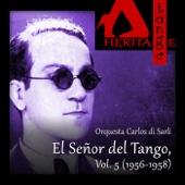 Carlos di Sarli, El Señor del Tango, Vol. 5 (1956-1958)