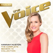 The Complete Season 10 Collection (The Voice Performance) - Hannah Huston Cover Art