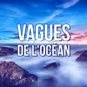 Vagues de l'océan – 111 Minutes, La thérapie, Bruit de la mer, Musique d'ambiance, Relax, Sommeil profond, Détente & Bien-être