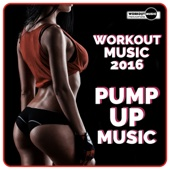 Workout Music 2016: Pump Up Music