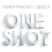 Robin Thicke – One Shot (feat. Juicy J) – Single [iTunes Plus AAC M4A] (2016)