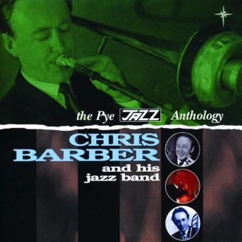 The Pye Jazz Anthology, Vol. 1 – Chris Barber