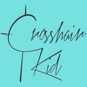 Crosshair Kid - What a Mess artwork