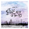 The Songs We Sing Along the Way - EP