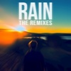 Rain (The Remixes) - Single