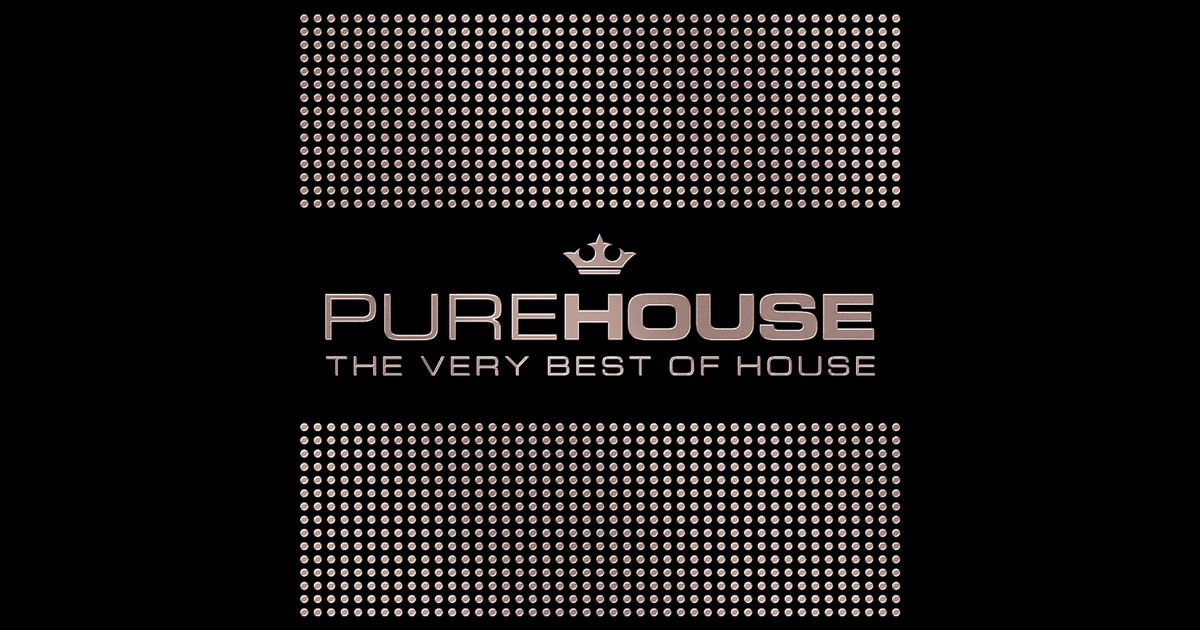Pure house the very best of house by various artists on for Greatest house music